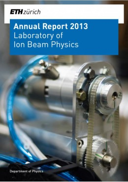 Laboratory of Ion Beam Physics, Annual Report 2013