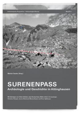 Surenenpass Archäologie und Geschichte in Attinghausen