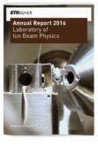 Laboratory of Ion Beam Physics ETH Annual Report 2016