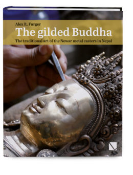 The gilded Buddha – The traditional art of the Newar metal casters in Nepal