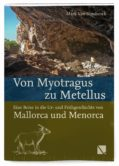 Von Myotragus zu Metellus