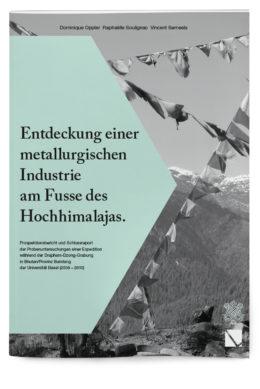 Entdeckung einer metallurgischen Industrie am Fusse des Hochhimalajas