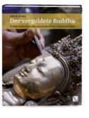 Der vergoldete Buddha - Traditionelles Kunsthandwerk der Newar-Giesser in Nepal